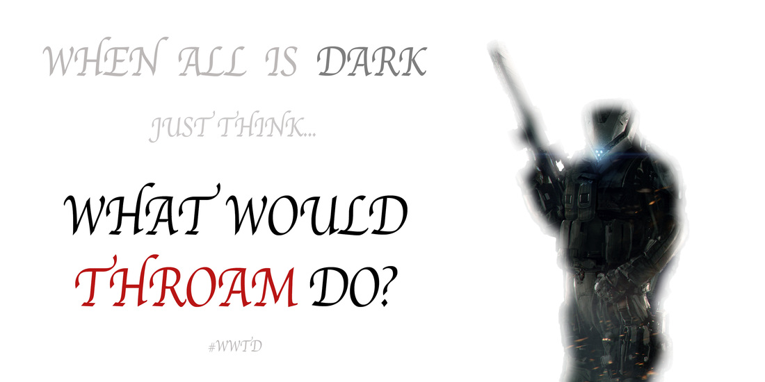 What Would Throam Do?