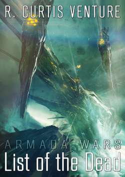 Armada Wars Book 2: List of the Dead